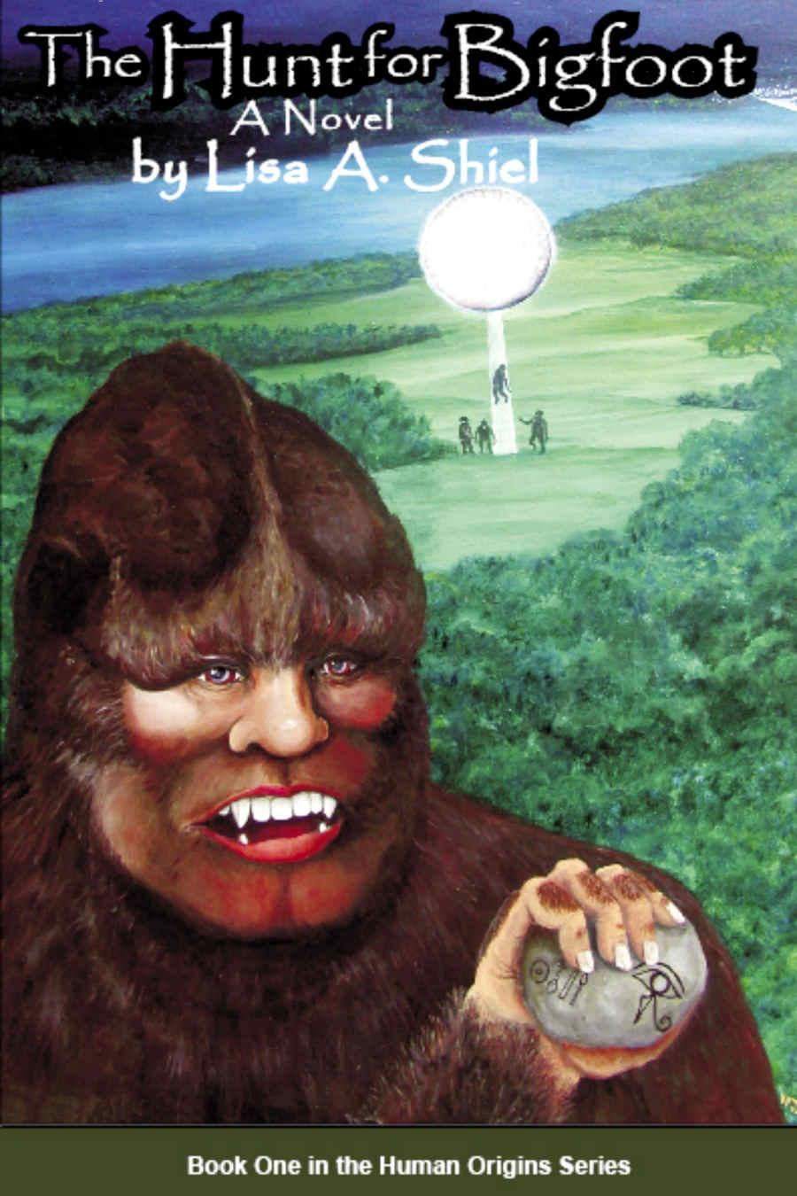 The Hunt for Bigfoot (Book One, Human Origins Series)
