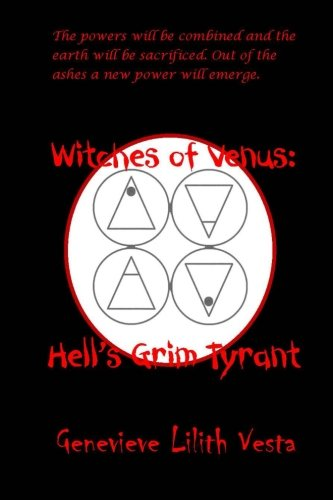 Witches of Venus: Hell's Grim Tyrant (Volume 1)