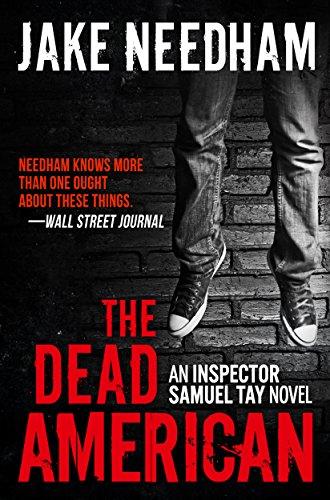THE DEAD AMERICAN (Inspector Samuel Tay #3)