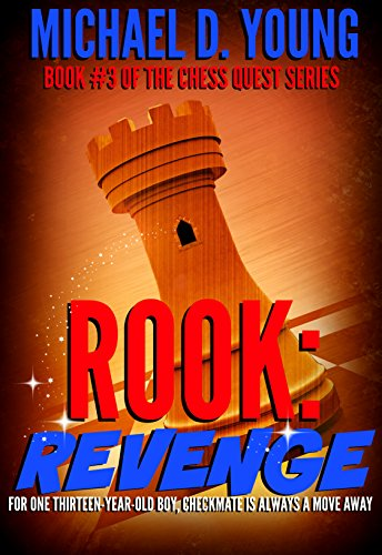 Rook: Revenge (Chess Quest Book 3)