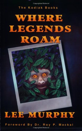 Where Legends Roam (The Kodiak Books)
