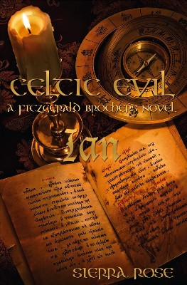 Celtic Evil: A Fitzgerald Brothers Novel: Ian