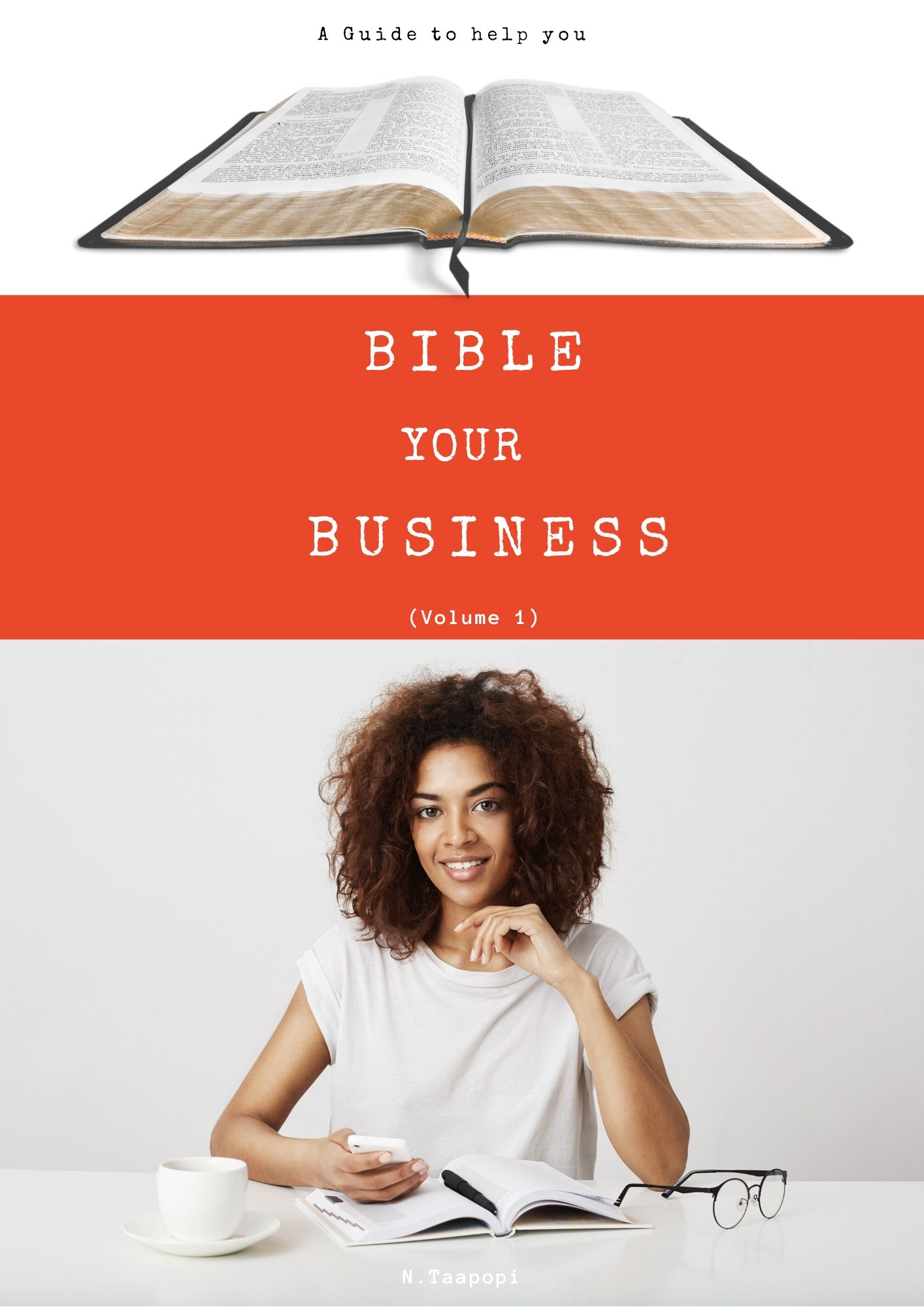 BIBLE Your BUSINESS: A Guide To Help You