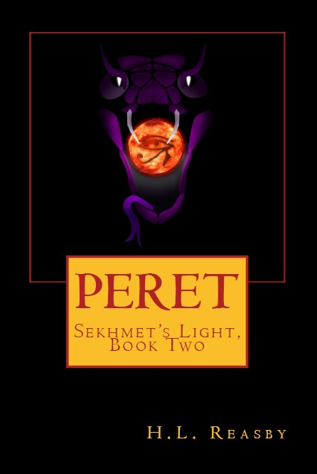 Peret: Sekhmet's Light, Book Two