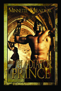 The Gladiator Prince - Book III in the Centurion Series