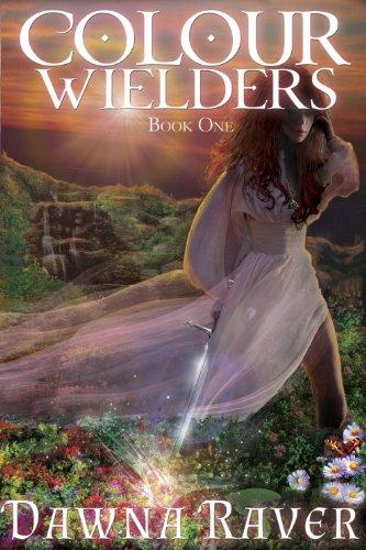 Colour Wielders (A Colour Wielders Novel)