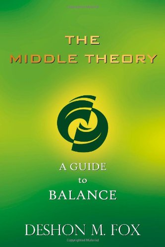 The Middle Theory: A Guide to Balance
