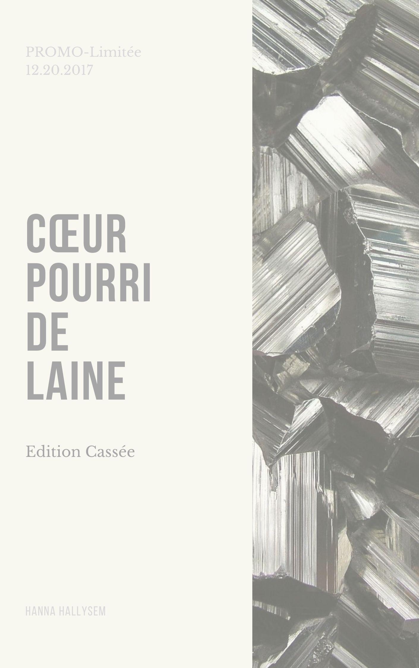 Cœur Pourri de Laine (CA) Edition cassée