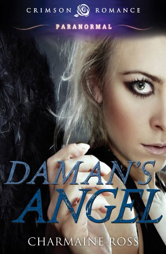 Daman's Angel (Crimson Romance)