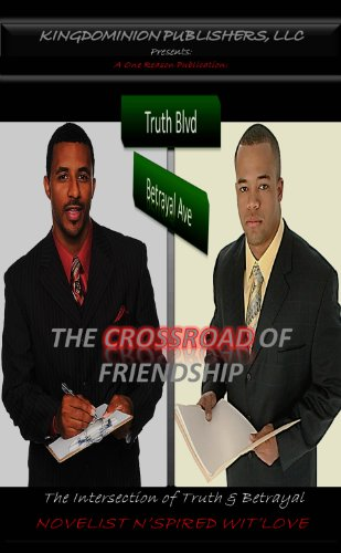 The Crossroad of Friendship (The Intersection of Truth and Betrayal)