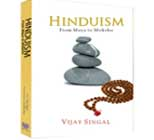 Hinduism: From Maya to Moksha
