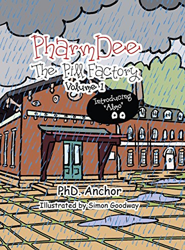 Pharmdee (Pharmdee: The Pill Factory Volume 1 (Illustrated Children's book for ages 9-18))