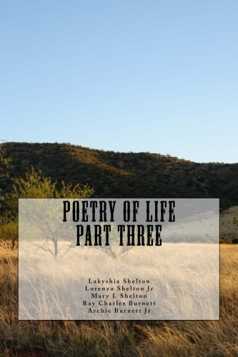 Poetry of Life Part Three