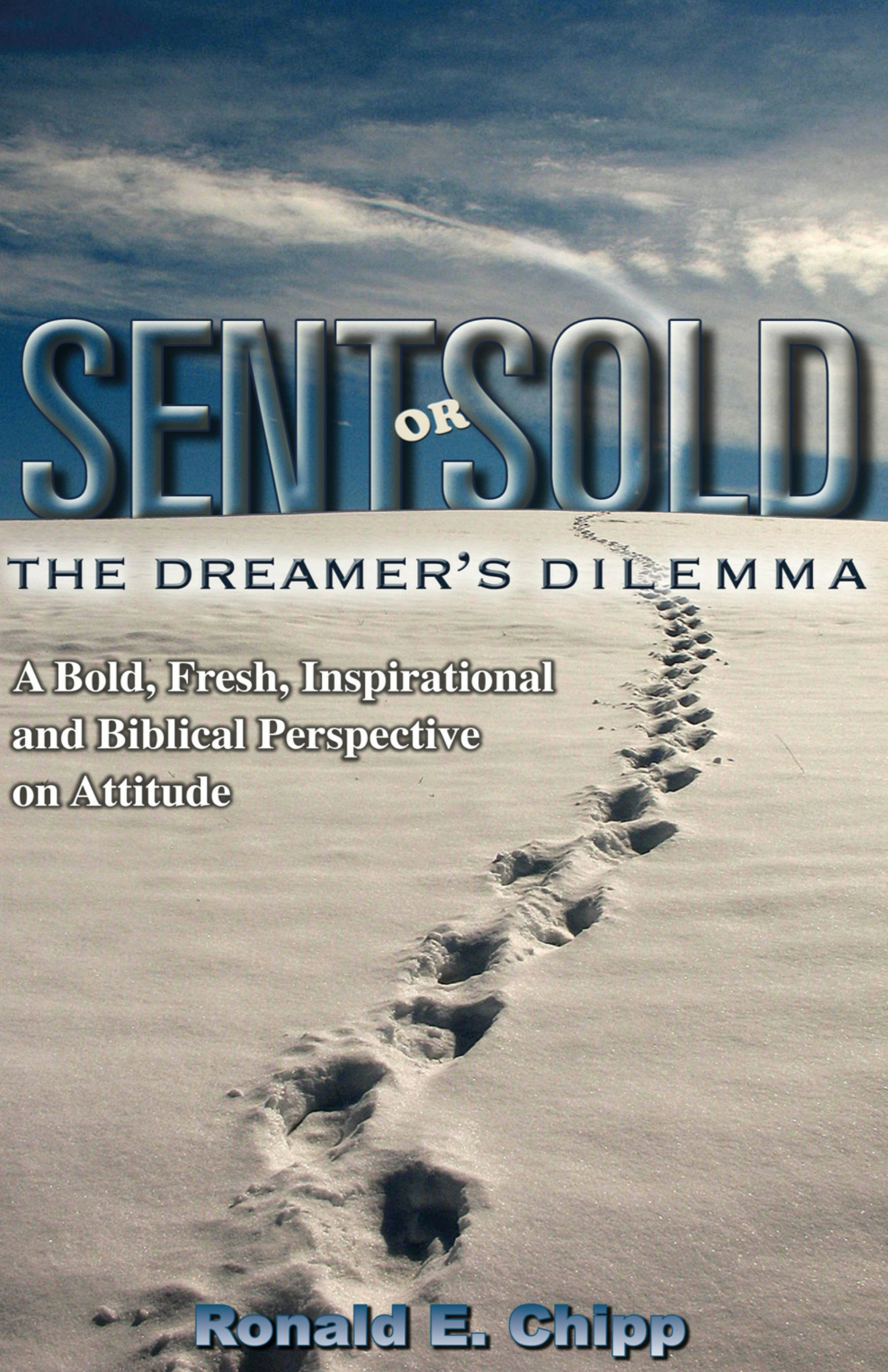SENT OR SOLD: The Dreamer's Dilemma
