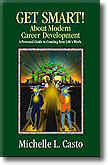 Get Smart! About Modern Career Development