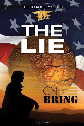 The Lie (Celia Kelly Series) (Volume 2)