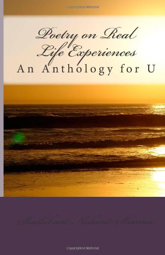 Poetry on Real Life Experiences: An Anthology