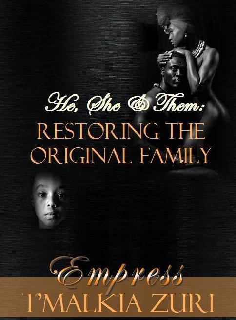 He, She, & Them: Restoring the Black Family
