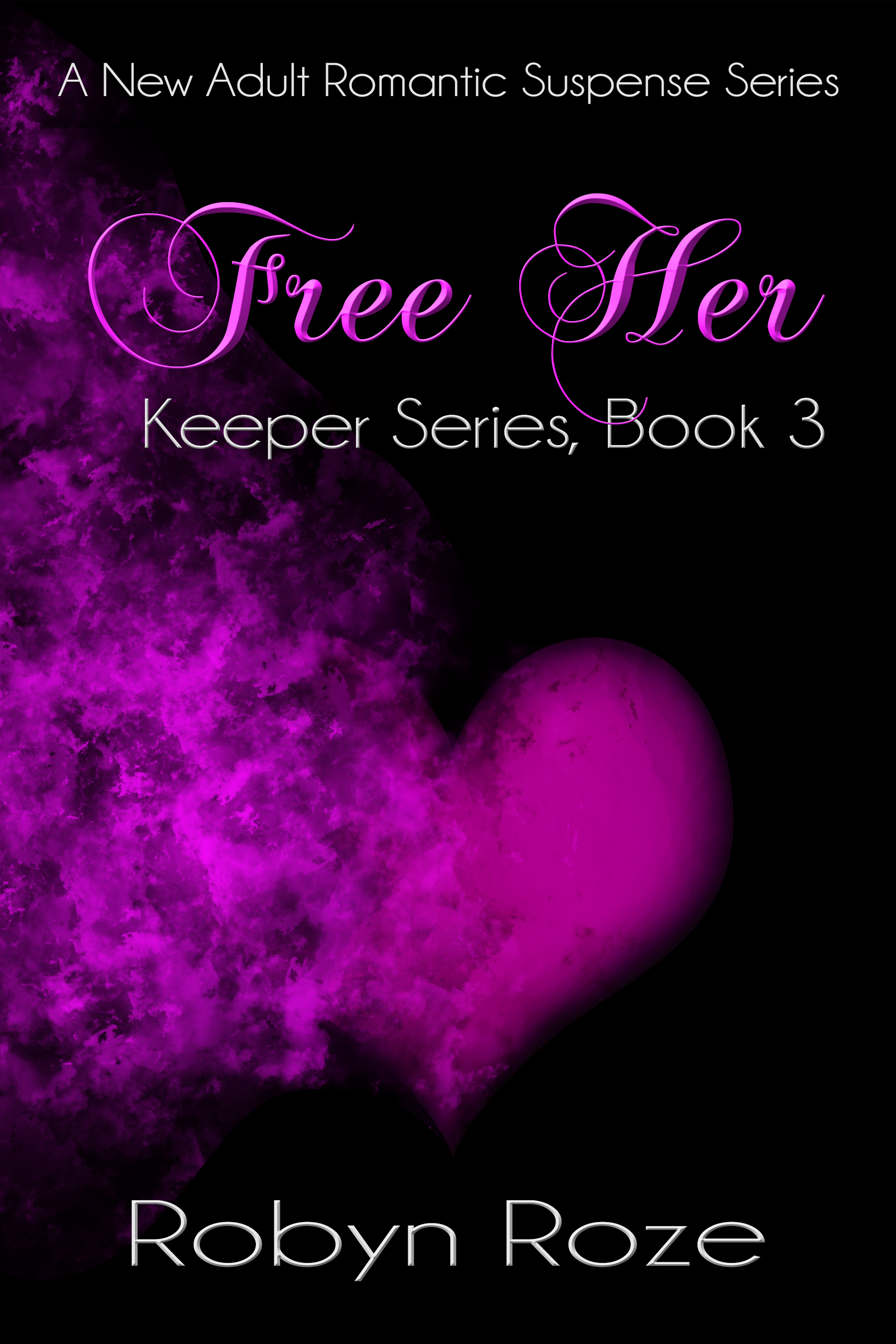 Free Her (Keeper Series, #3)