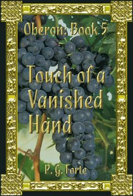 Touch of a Vanished Hand (Oberon #5)